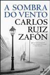 A Sombra do Vento - Carlos Ruiz Zafón.jpg