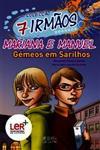 Mariana e Manuel gémeos em sarilhos.jpg