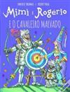 Mimi e Rogério e o cavaleiro malvado.jpg