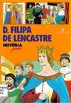 Filipa de Lencastre - História Júnior.jpg