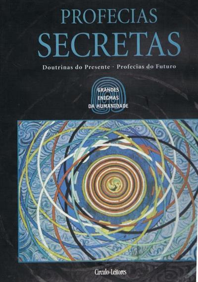 Profecias Secretas  Doutrinas do Presente. Profecias do Futuro.jpg
