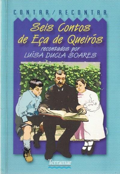 Seis contos de Eça de Queirós - reconta Luísa Ducla Soares.jpg